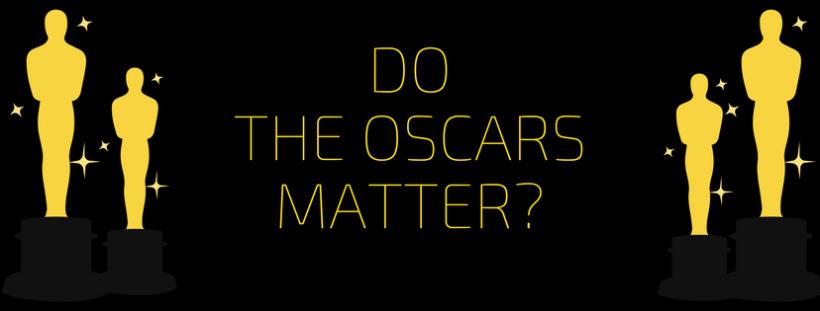 do-the-oscars-matter