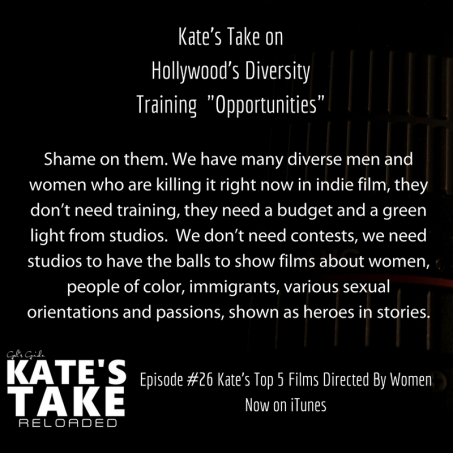 Kate's Take on Hollywood's Diversity Training Opportunities