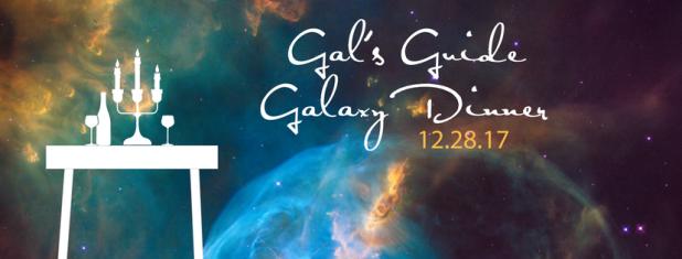 Gal's GuideGalaxy Dinner