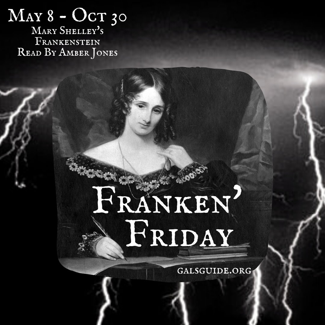 May 8 - Oct 30 Mary Shelley's Frankenstein Read By Amber Jones (1)